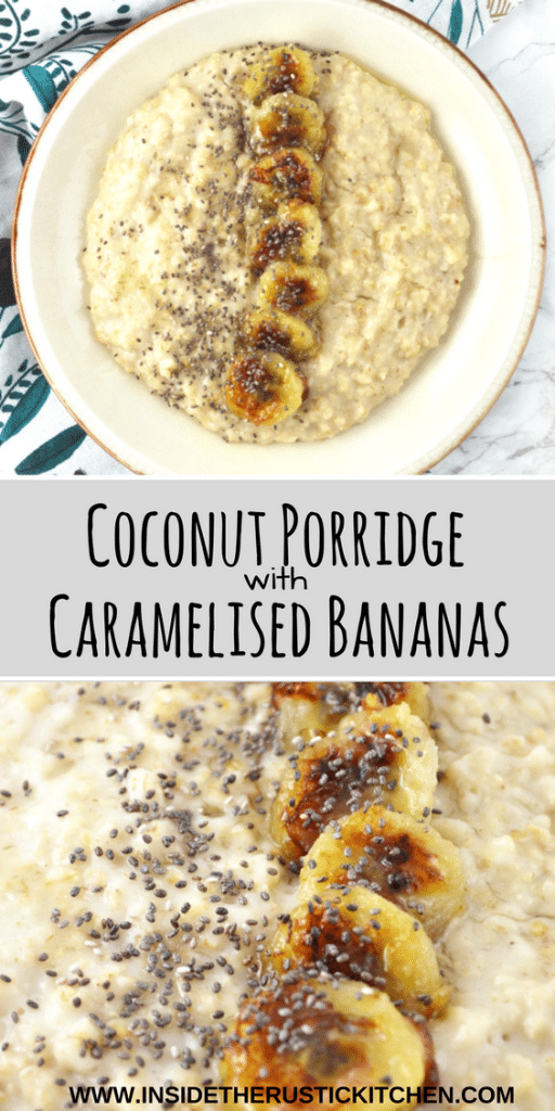 coconut porridge caramelised bananas www.insidetherustickitchen.com