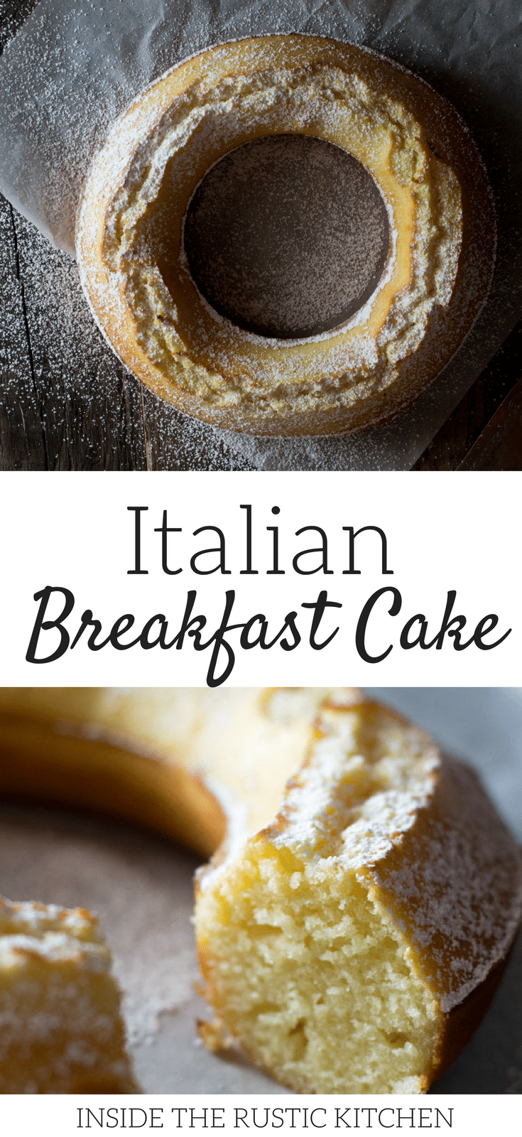 An Italian breakfast cake recipe - Italian ciambella recipe made with flour, eggs, sugar, lemon zest and yogurt. Made in under 30 minutes. An easy authentic Italian breakfast recipe. For more authentic Italian recipes visit Insidetherustickitchen.com