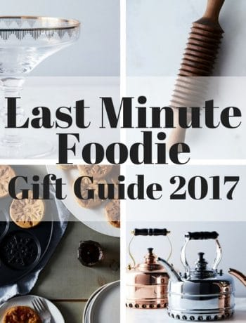 Last Minute foodie gift guide 2017 inside the rustic kitchen