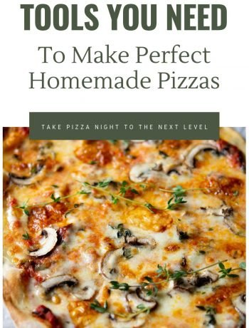 A graphic for the best tools you need to make homemade pizzas