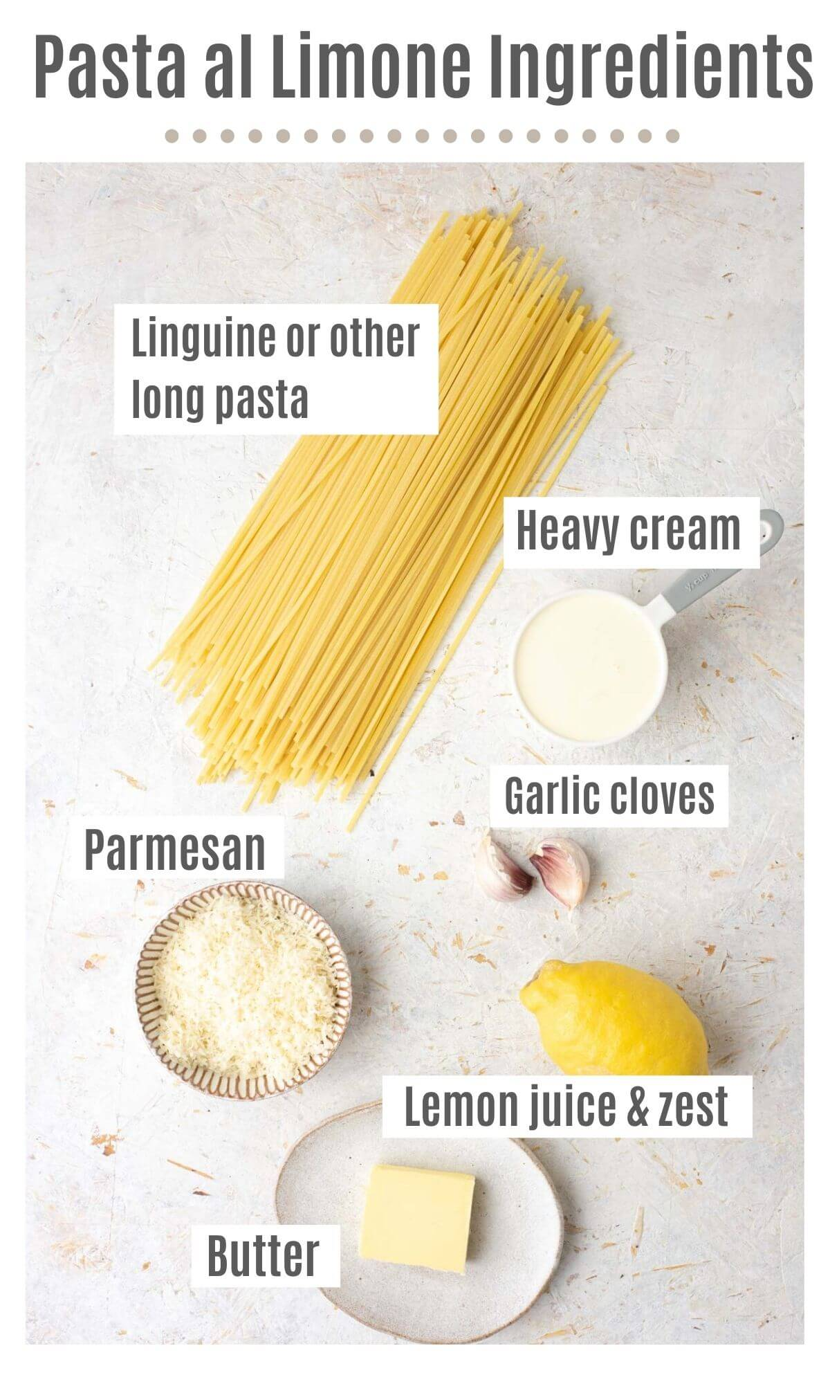 An overhead shot of all the ingredients you need to make pasta al limone