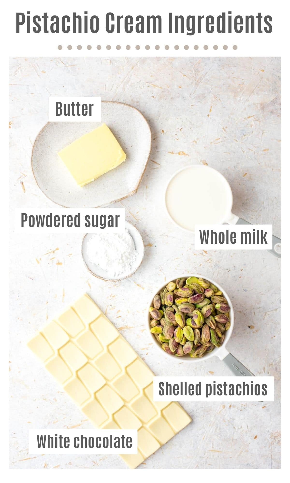 An overhead shot of all the ingredients you need to make Italian Pistachio cream